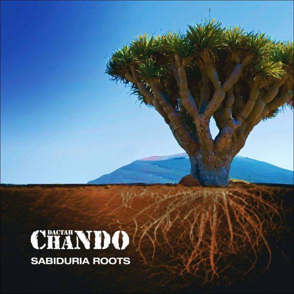 Sabiduria Roots Album-Dactah Chando-Achinech